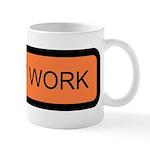Men at Work Sign 1 - Mug