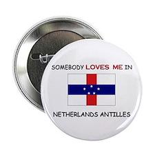 """Somebody Loves Me In NETHERLANDS ANTILLES 2.25"""" Bu"""