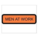 Men at Work Sign 1 - Small Poster