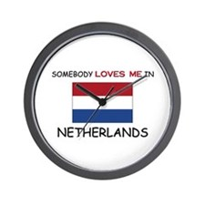 Somebody Loves Me In NETHERLANDS Wall Clock