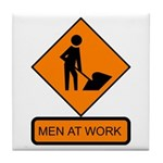Men at Work Sign 2 - Tile Coaster