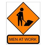 Men at Work Sign 2 - Small Poster