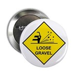 Yellow Loose Gravel Sign - Button
