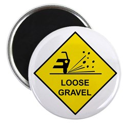 Yellow Loose Gravel Sign - Magnet