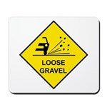 Yellow Loose Gravel Sign - Mousepad