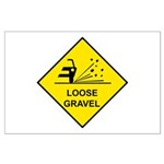 Yellow Loose Gravel Sign - Large Poster