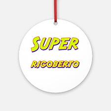 Super rigoberto Ornament (Round)