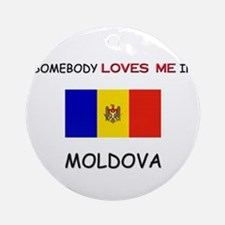 Somebody Loves Me In MOLDOVA Ornament (Round)