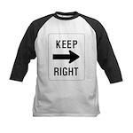 Keep Right Sign Kids Baseball Jersey