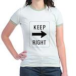 Keep Right Sign Jr. Ringer T-Shirt