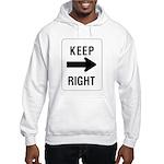 Keep Right Sign Hooded Sweatshirt