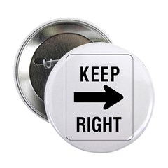 Keep Right Sign - Button