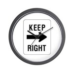 Keep Right Sign - Wall Clock