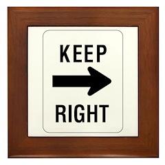 Keep Right Sign - Framed Tile