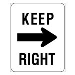 Keep Right Sign - Small Poster