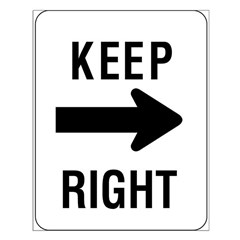 Keep Right Sign - Posters