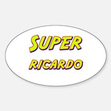 Super ricardo Oval Decal