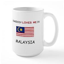Somebody Loves Me In MALAYSIA Mug