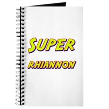 Super rhiannon Journal