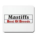 Mastiff Best Of Breeds Dog Mousepad