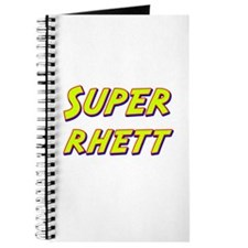 Super rhett Journal