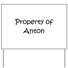 Unique Anton Yard Sign