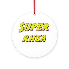 Super rhea Ornament (Round)