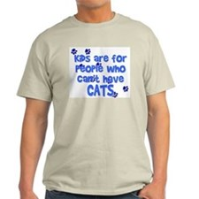 Can't Have Cats Ash Grey T-Shirt