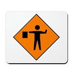 Flagman Ahead Sign - Mousepad