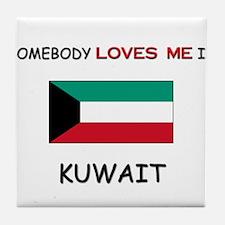 Somebody Loves Me In KUWAIT Tile Coaster