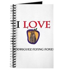 I Love Rodriguez Flying Foxes Journal