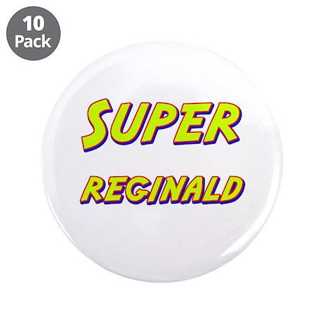 """Super reginald 3.5"""" Button (10 pack)"""