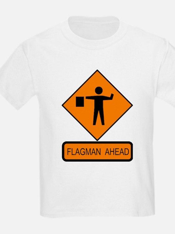 Flagman Ahead Sign 2 Kids T-Shirt