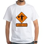 Flagman Ahead Sign 2 White T-Shirt