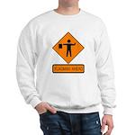Flagman Ahead Sign 2 Sweatshirt