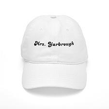 Mrs. Yarbrough Baseball Cap