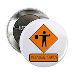 """Flagman Ahead Sign - 2.25"""" Button (10 pack)"""
