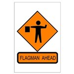 Flagman Ahead Sign - Large Poster