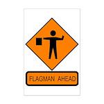 Flagman Ahead Sign - Mini Poster Print