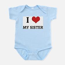 I Love My Sister Infant Creeper