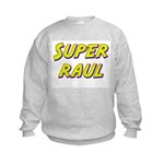 Super raul Kids Sweatshirt
