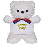 Super raul Teddy Bear