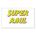 Super raul Rectangle Sticker