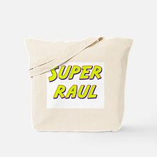Super raul Tote Bag