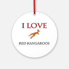 I Love Red Kangaroos Ornament (Round)