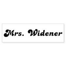 Mrs. Widener Bumper Bumper Sticker