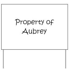 Cool Aubrey Yard Sign