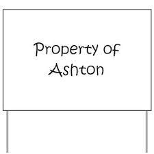 Unique Ashton Yard Sign