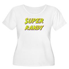Super randy T-Shirt