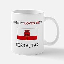 Somebody Loves Me In GIBRALTAR Mug